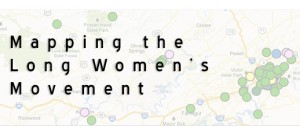 Mapping the Long Women's Movement